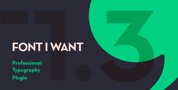 CodeCanyon Font I Want - Download Font Management & Typography WordPress Plugin